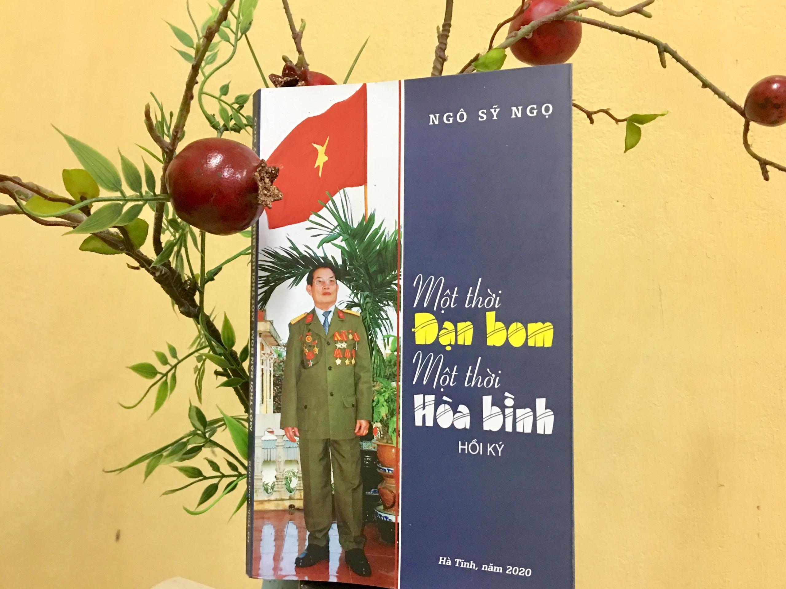 """Hồi ký """"Một thời đạn bom – Một thời hòa bình"""" của NSNA Sỹ Ngọ"""